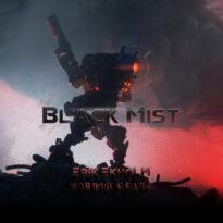 Erik Ekholm Black Mist