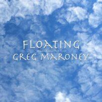 Greg Maroney Floating: Piano Music for Sleep