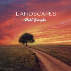 Mick Douglas Landscapes