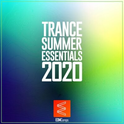 Trance Summer Essentials 2020