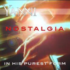 Yanni Nostalgia – in His Purest Form
