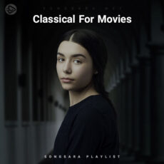 Classical For Movies (Playlist By SONGSARA.NET)