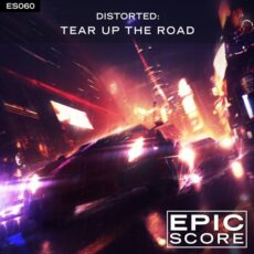 Distorted: Tear Up the Road
