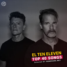 TOP 40 Songs El Ten Eleven (Selected BY SONGSARA.NET)