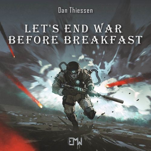 Epic Music World Let's End War Before Breakfast