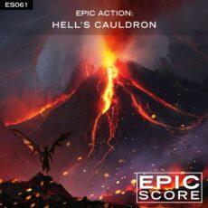 Epic Score Epic Action: Hell's Cauldron