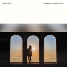 Ian Wong Three Seasons Of Love