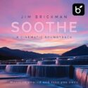 Jim Brickman Soothe A Cinematic Soundtrack