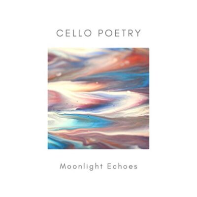 Moonlight Echoes Cello Poetry