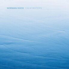 Norman Dück Calm Waters