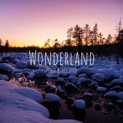 Peder B. Helland Wonderland