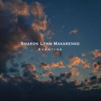 Sharon Lynn Makarenko Eventide