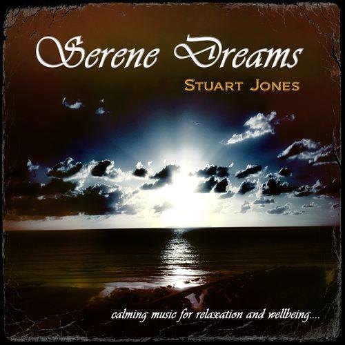 Stuart Jones Serene Dreams