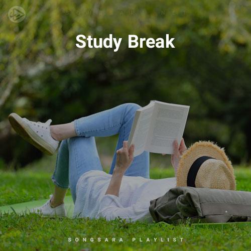 Study Break (Selected BY SONGSARA.NET)