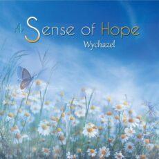 Wychazel A Sense of Hope