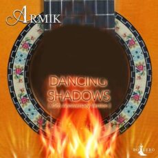 Armik Dancing Shadows (25th Anniversary Version)