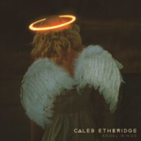 Caleb Etheridge Angel Wings