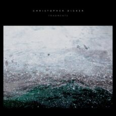 Christopher Dicker Fragments