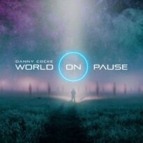 Danny Cocke World On Pause