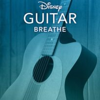 Disney Guitar: Breathe