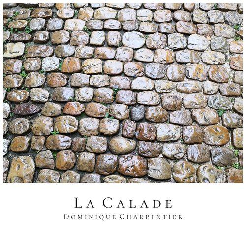 Dominique Charpentier La calade