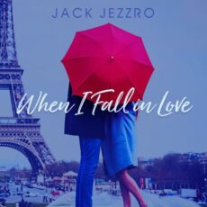 Jack Jezzro When I Fall in Love