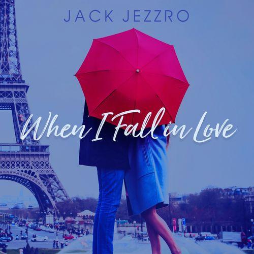 Jack Jezzro When I Fall in Love