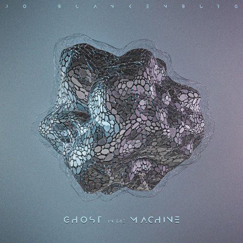Jo Blankenburg Ghost in the Machine