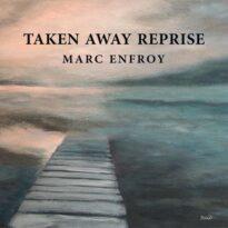 Marc Enfroy Taken Away (Reprise)