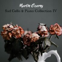 Martin Czerny Sad Cello & Piano Collection IV
