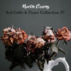 Martin Czerny Sad Cello & Piano Collection IV
