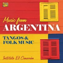 Music from Argentina: Tangos & Folk Music