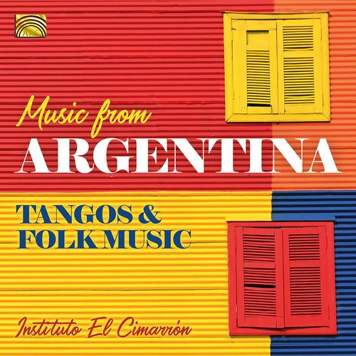 Music from Argentina: Tangos & Folk Music