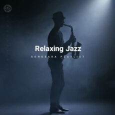 Relaxing Jazz (Selected BY SONGSARA.NET)
