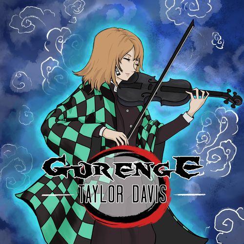 """Taylor Davis Gurenge (From """"Demon Slayer"""")"""