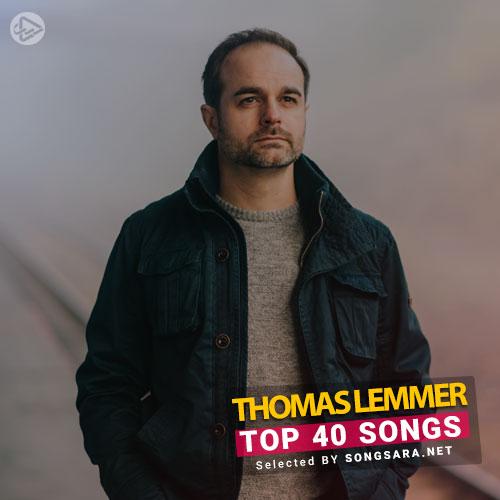 TOP 40 Thomas Lemmer (Selected BY SONGSARA.NET)