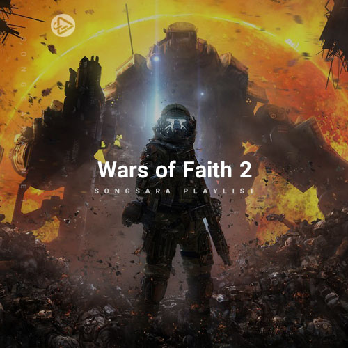 Wars of Faith 2 (Selected BY SONGSARA.NET)