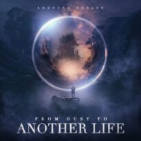 Andreas Kübler From Dust to Another Life