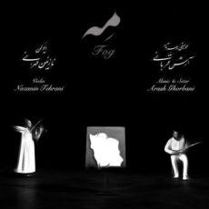 Arash Ghorbani, Nazanin Tehrani - Meh