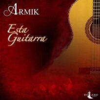 Armik Esta Guitarra