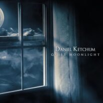 Daniel Ketchum Quiet Moonlight