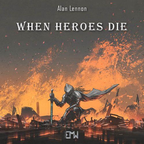 Epic Music World When Heroes Die