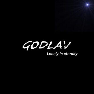 Godlav Lonely in Eternity