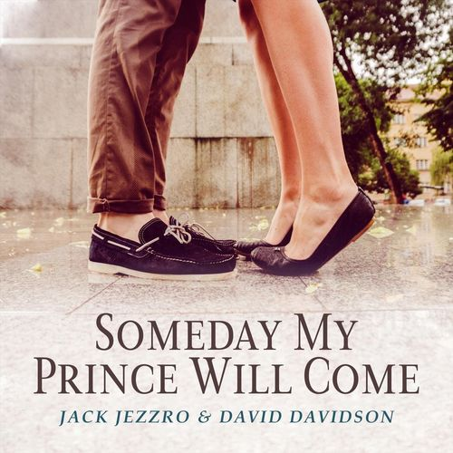 Someday My Prince Will Come David Davidson Jack Jezzro Jack Jezzro, David Davidson