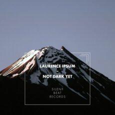 Laurence Ipsum Not Dark Yet