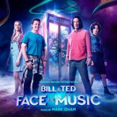 Mark Isham Bill & Ted Face the Music