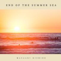 Masaaki Kishibe End of the Summer Sea