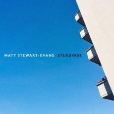 Matt Stewart-Evans Steadfast