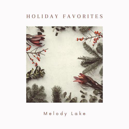 Melody Lake Holiday Favorites