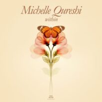 Michelle Qureshi Within